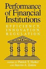 9780521777674: Performance of Financial Institutions: Efficiency, Innovation, Regulation