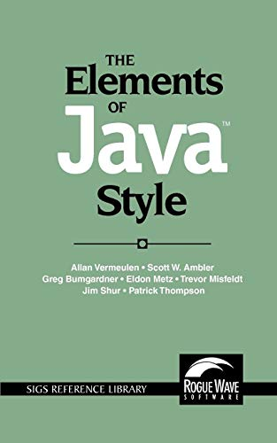 9780521777681: The Elements of Java(TM) Style (SIGS Reference Library)