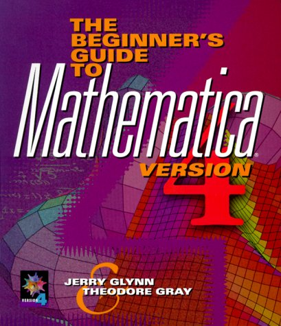 9780521777698: The Beginner's Guide to MATHEMATICA ®, Version 4
