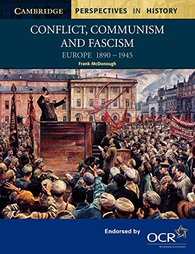 9780521777964: Conflict, Communism and Fascism: Europe 1890–1945 (Cambridge Perspectives in History)