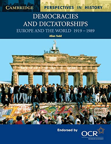 9780521777971: Democracies and Dictatorships: Europe and the World 1919-1989 (Cambridge Perspectives in History)