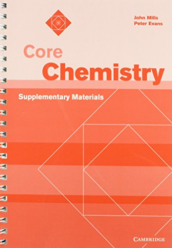 Core Chemistry Supplementary Materials (Core Science): Mills, John, Evans, Peter
