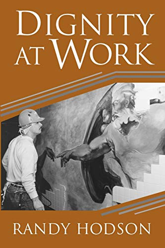 Dignity at Work 9780521778121 Working with dignity is a fundamental part of achieving a life well-lived, yet the workplace often poses challenging obstacles because of mismanagement or managerial abuse. Defending dignity and realizing self-respect through work are key to workers' well-being. In this book Randy Hodson, a sociologist of work and organizational behavior, applies ethnographic and statistical approaches to this topic, offering both a richly detailed, inside look at real examples of dignity in action, and a broader analysis of the pivotal role of dignity at work.