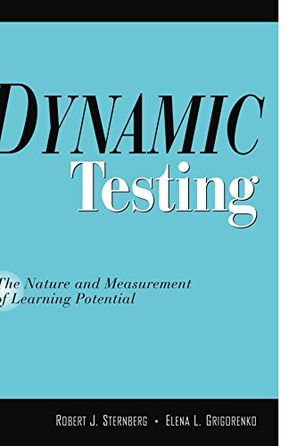 Dynamic Testing: The Nature and Measurement of: Robert J. Sternberg,