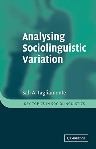 9780521778183: Analysing Sociolinguistic Variation (Key Topics in Sociolinguistics)