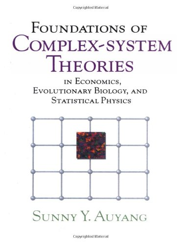 9780521778268: Foundations of Complex-system Theories: In Economics, Evolutionary Biology, and Statistical Physics