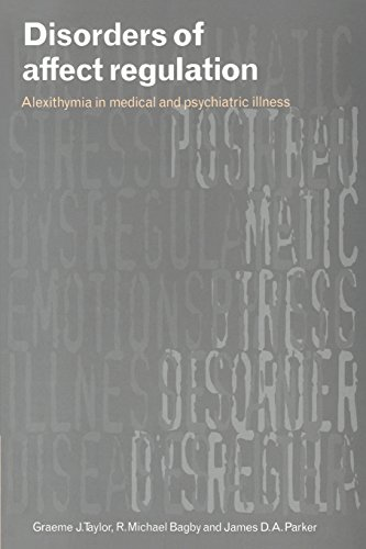 9780521778503: Disorders of Affect Regulation: Alexithymia in Medical and Psychiatric Illness