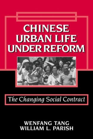 9780521778657: Chinese Urban Life under Reform: The Changing Social Contract (Cambridge Modern China Series)