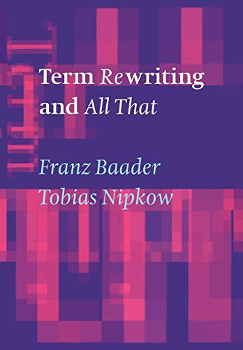 9780521779203: Term Rewriting and All That