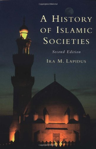 9780521779333: A History of Islamic Societies