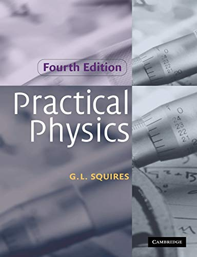 9780521779401: Practical Physics 4th Edition Paperback