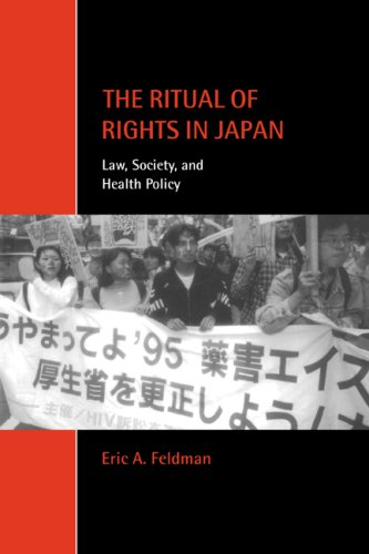 9780521779647: The Ritual of Rights in Japan: Law, Society, and Health Policy (Cambridge Studies in Law and Society)