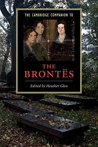 9780521779715: The Cambridge Companion to the Brontës (Cambridge Companions to Literature)