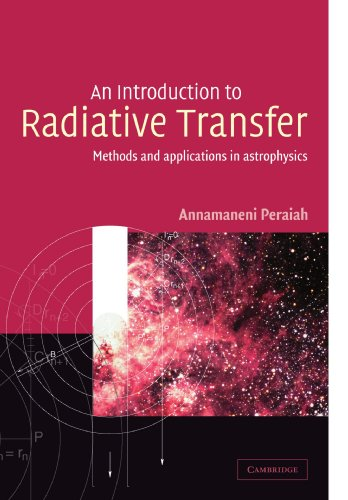 9780521779890: An Introduction to Radiative Transfer: Methods and Applications in Astrophysics