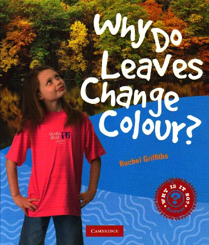 9780521779920: Why Do Leaves Change Colour?