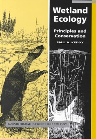 9780521780018: Wetland Ecology: Principles and Conservation (Cambridge Studies in Ecology)