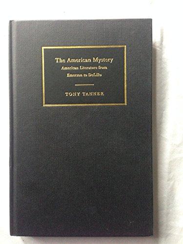 9780521780032: The American Mystery: American Literature from Emerson to DeLillo