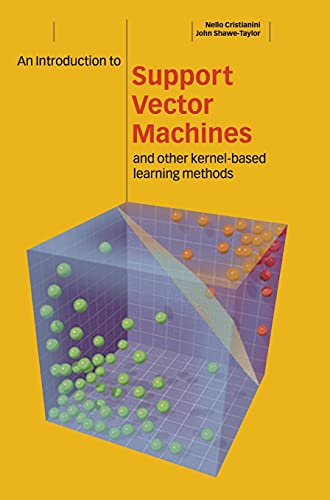 9780521780193: An Introduction to Support Vector Machines and Other Kernel-based Learning Methods Hardback