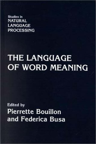 9780521780483: The Language of Word Meaning (Studies in Natural Language Processing)