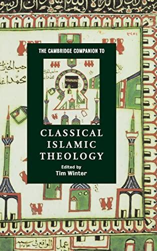 9780521780582: The Cambridge Companion to Classical Islamic Theology