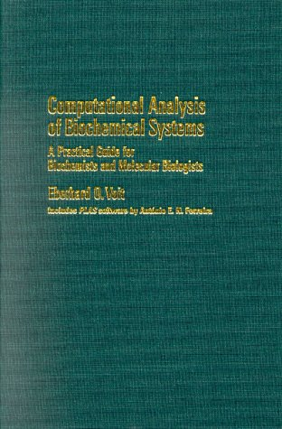 9780521780872: Computational Analysis of Biochemical Systems: A Practical Guide for Biochemists and Molecular Biologists