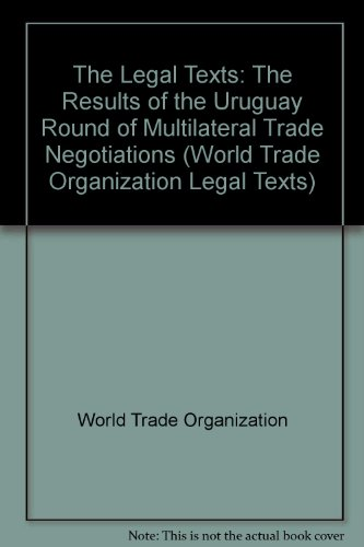 9780521780940: The Legal Texts: The Results of the Uruguay Round of Multilateral Trade Negotiations (World Trade Organization Legal Texts)