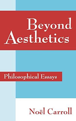 9780521781343: Beyond Aesthetics: Philosophical Essays