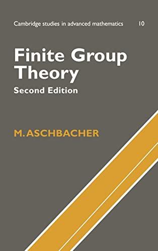 9780521781459: Finite Group Theory (Cambridge Studies in Advanced Mathematics)