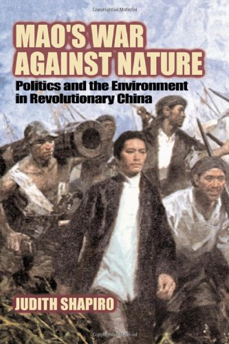 9780521781503: Mao's War against Nature: Politics and the Environment in Revolutionary China (Studies in Environment and History)
