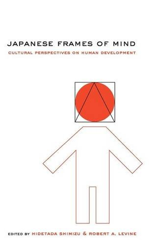 9780521781596: Japanese Frames of Mind: Cultural Perspectives on Human Development