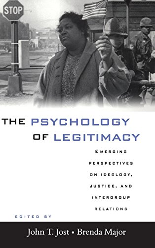 9780521781602: The Psychology of Legitimacy: Emerging Perspectives on Ideology, Justice, and Intergroup Relations