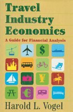 9780521781633: Travel Industry Economics: A Guide for Financial Analysis