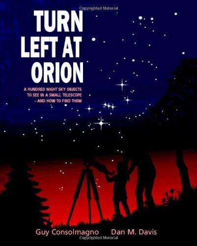 9780521781909: Turn Left at Orion: A Hundred Night Sky Objects to See in a Small Telescope - and How to Find Them