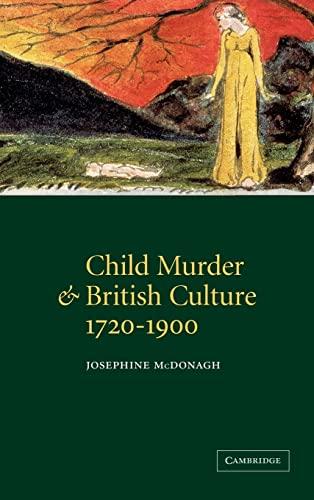 9780521781930: Child Murder and British Culture, 1720-1900