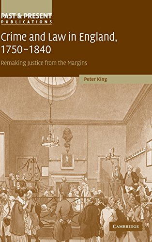 9780521781992: Crime and Law in England, 1750–1840: Remaking Justice from the Margins
