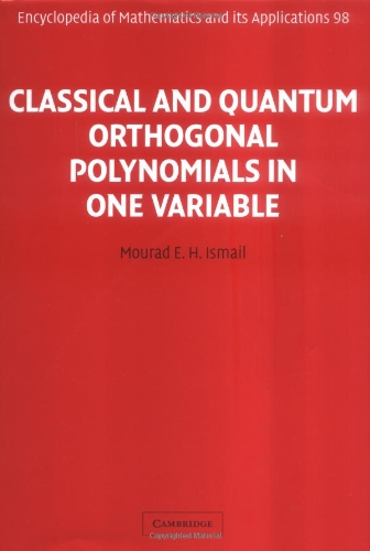 9780521782012: Classical and Quantum Orthogonal Polynomials in One Variable (Encyclopedia of Mathematics and its Applications)