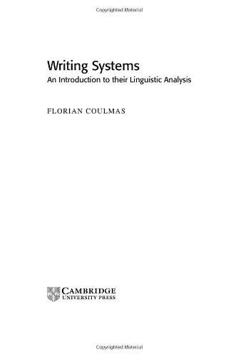 Writing Systems: An Introduction to Their Linguistic Analysis (Cambridge Textbooks in Linguistics)