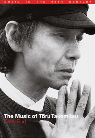 9780521782203: The Music of Toru Takemitsu (Music in the Twentieth Century)