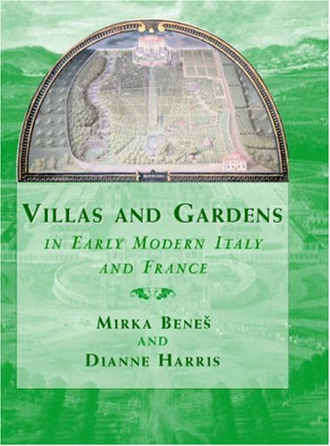 9780521782258: Villas and Gardens in Early Modern Italy and France (Cambridge Studies in New Art History and Criticism)