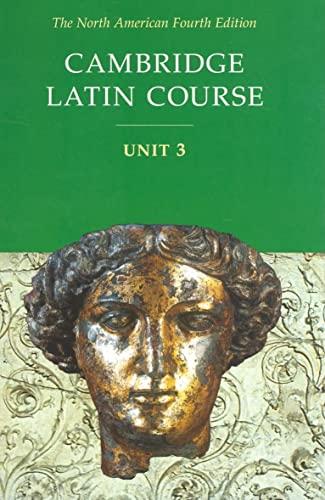 9780521782302: Cambridge Latin Course Unit 3 Student Text North American edition (North American Cambridge Latin Course)
