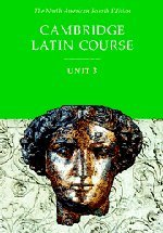 9780521782302: Cambridge Latin Course Unit 3 Student Text North American edition
