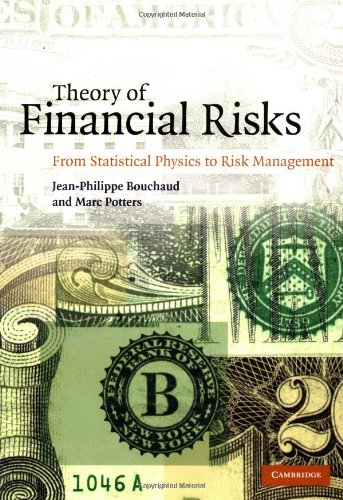 9780521782326: Theory of Financial Risks: From Statistical Physics to Risk Management