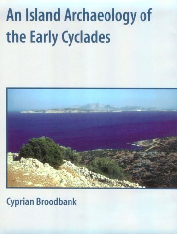 9780521782722: An Island Archaeology of the Early Cyclades