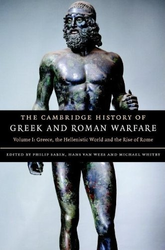9780521782739: The Cambridge History of Greek and Roman Warfare 2 Volume Hardback Set: The Cambridge History of Greek and Roman Warfare: Volume 1, Greece, The Hellenistic World and the Rise of Rome Hardback