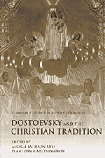 9780521782784: Dostoevsky and the Christian Tradition