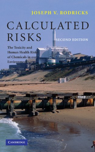 9780521783088: Calculated Risks: The Toxicity and Human Health Risks of Chemicals in our Environment