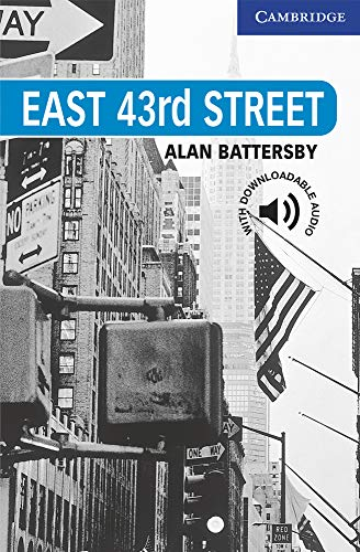9780521783637: East 43rd Street Level 5 (Cambridge English Readers)