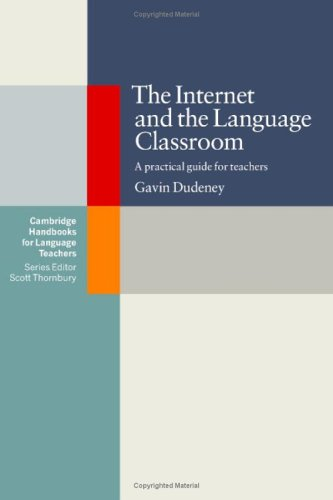 9780521783736: The Internet and the Language Classroom (Cambridge Handbooks for Language Teachers)