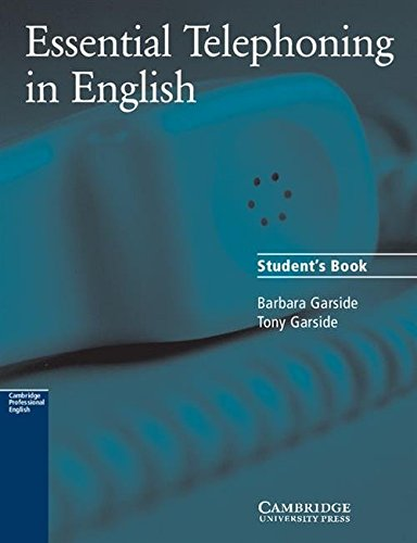 9780521783880: Essential Telephoning in English Student's book (Cambridge professional English)