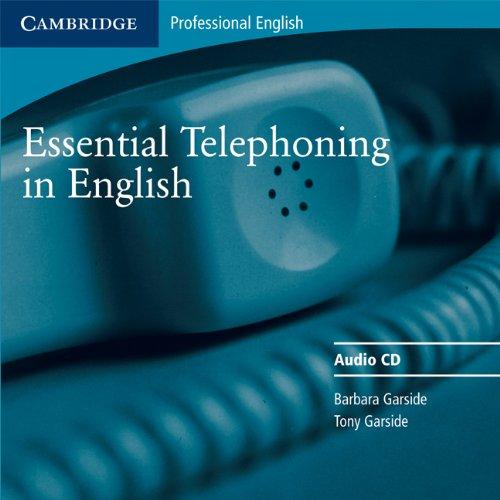 9780521783910: Essential Telephoning in English Audio CD (Cambridge Professional English)